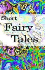 Short Fairy Tales by RuthLivingstone