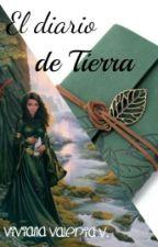 El diario de Tierra (S.E #2) by vidavirix