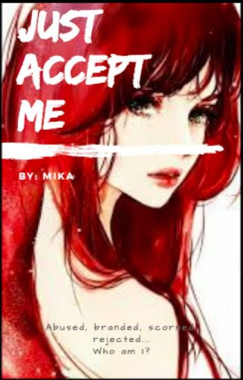 Just Accept Me