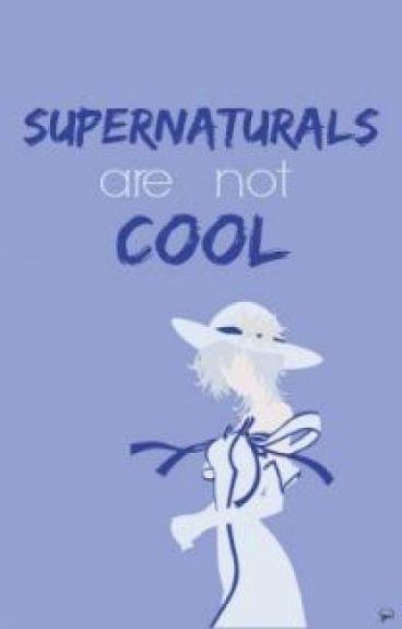 Supernaturals are not cool   BTS a.f