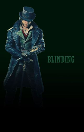Blinding (Assassin's Creed Syndicate)