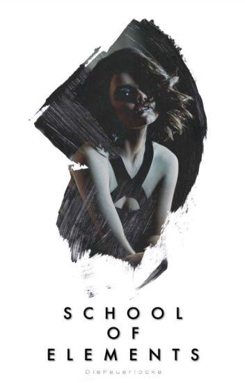 School of Elements ||Band 1