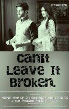 Can't leave it broken. by Adeenakh