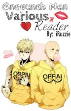 One Punch Man || One-shots || (Various X Readers) by iRuzzie