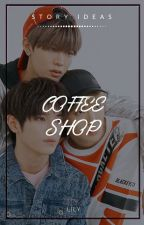 Coffee Shop ― Story Ideas by xiurious