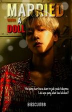 Married With A Doll [ ChanBaek / END ] by Biescuit88