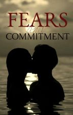 Fears and Commitment by Junexxi