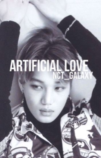Artificial Love ➳ k. jong in
