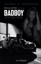 BADBOY - You're Mine | JB FF by NiinaLovesMalik