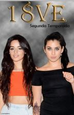 """18VE"" 2da Temporada (Camren) TERMINADO by lxvemedemz"