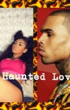 Haunted Love by Gxlden_riana