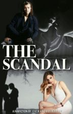 The Scandal [h.s] by extraaordinarry