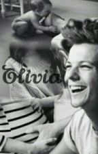 Olívia [ Louis Tomlinson Fanfiction ] [PT] by StrangerMalu