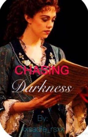 Chasing Darkness by operaghostphans_