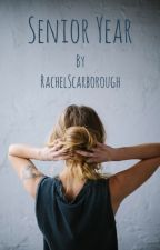 Senior Year by RachelScarborough