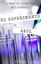 El Experimento Azul by Hannibal_Manson
