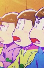 Osomatsu-San X Reader Stories~ by XxAnimeXGirlXx