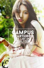 Campus Hearthrob: The Last and Final Chase by MigsLabsYow