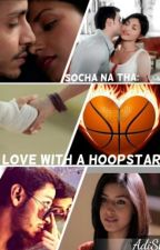 In Love with a HoopStar by I_AdiSha