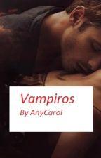 Vampiros by AnyCarol