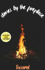 Stories by the Fireplace- Book 1 (#HorrorThriller/MysteryThriller)  by Theanmol