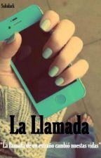 La Llamada by HiraUwU
