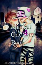 Minicat One Shot Book [✔] by Overcrotch