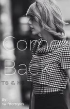 Come Back by swiftforstyles