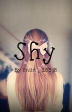✖️ SHY ✖️ by xstorY_lOve