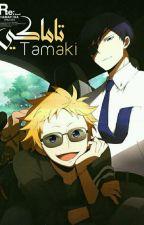 """"""" تاماكي """" by deep___dream"""