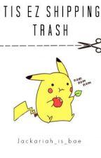 Tis Es shipping trash by Jackariah_is_bae