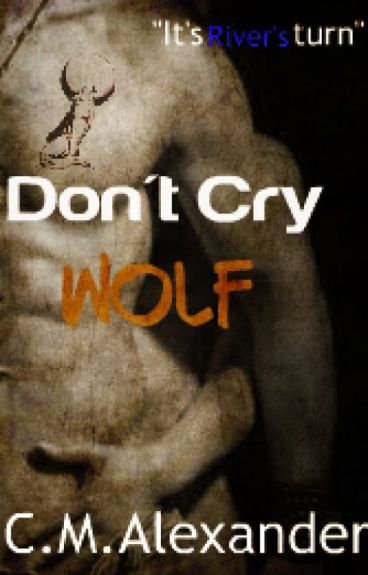Don't Cry Wolf [Book 3] (#Wattys2016)