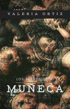 Los Sueños De Mi Muñeca by Ortenzia_Forever