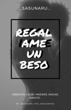 Sasunaru~regalame Un Beso by sahian_the_hoghehog