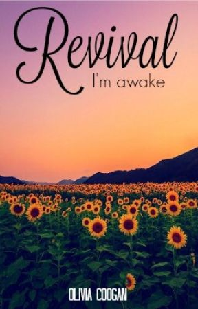 Revival~ ( Book two ) {#Wattys2016} by oliviacoogan