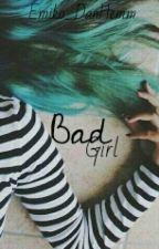 Bad Girl/ l.h by Dan_Hemm