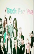 Back for you by rashastyles11