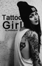 Tattoo Girl  by uleMatjkov