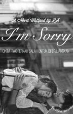 I'm sorry by itsokayxxx