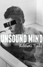 Of Unsound Mind (Screenplay) by katrocks247