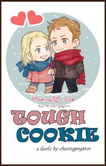 Tough Cookie (Sebastian Vettel and Hanna Prater fanfiction)
