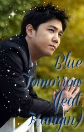 Blue Tomorrow (feat. Kangin) by LauraPorta7