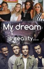 My dream is reality... |1D|LM| by SJHoran