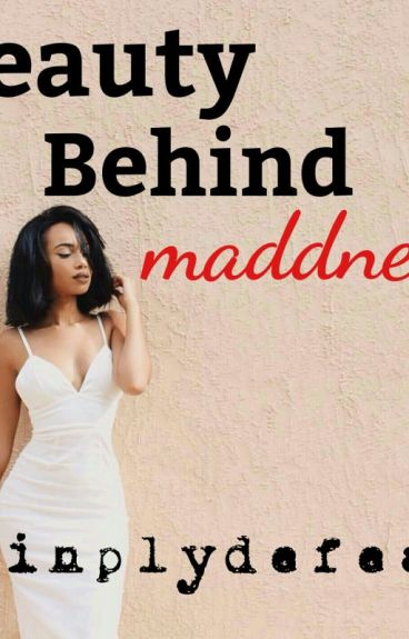 Beauty Behind Madness (August Alsina Fanfic