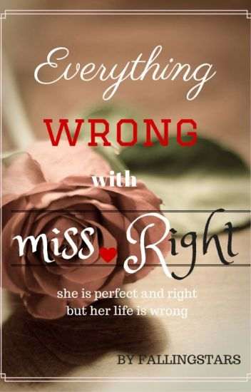 everything wrong with miss. right