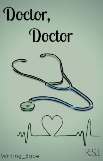 Doctor, Doctor (R.S.L)