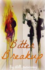 Bitter Breakup by still_surviving