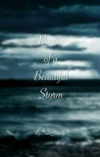 Poems Of A Beautiful Storm by Tessa_Felicity