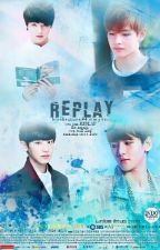 REPLAY(EXO+BTS Galery FANFIC) by blackautumn94