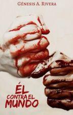 Él Contra El Mundo © by genesaorus